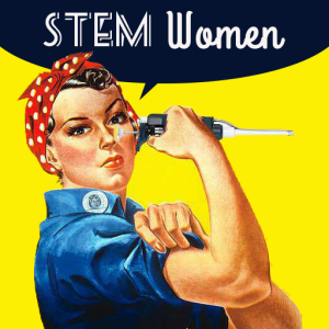 Rosie riverter holds a pipette, with 'STEM Women' over her head